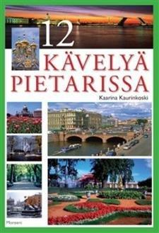 12 kävelyä Pietarissa
