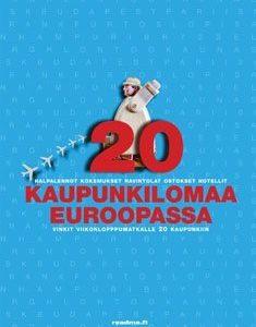 20 kaupunkilomaa Euroopassa