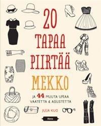 20 tapaa piirtää mekko ja 44 muuta upeaa vaatetta & asustetta