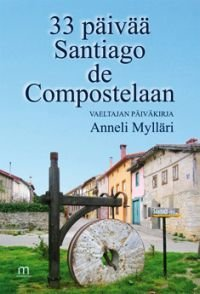 33 päivää Santiago de Compostelaan