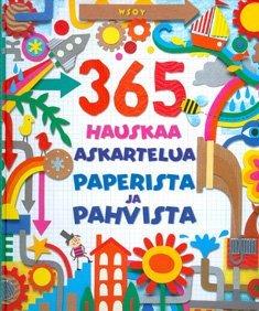 365 hauskaa askartelua paperista ja pahvista