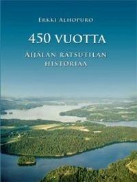 450 vuotta Äijälän ratsutilan historiaa
