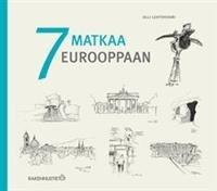 7 matkaa Eurooppaan