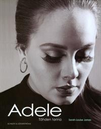 Adele - Tähden tarina