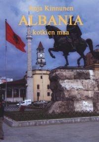 Albania - kotkien maa