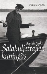 Algoth Niska - salakuljettajien kuningas