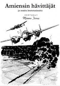 Amiensin hävittäjät ja muita lentotarinoita