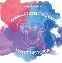 Animaatioelokuvan lyhyt historia