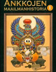 Ankkojen maailmanhistoria 1