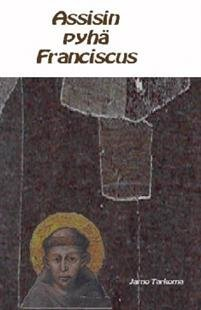 Assisin pyhä Franciscus