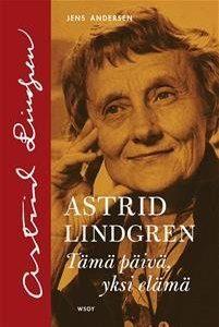 Astrid Lindgren - Tämä päivä