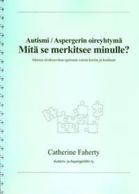 Autismi/Aspergerin oireyhtymä