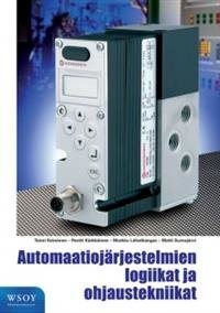 Automaatiojärjestelmien logiikat ja ohjaustekniikat