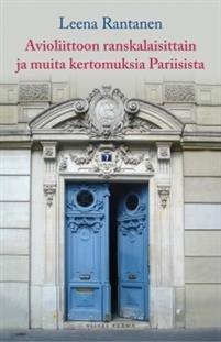 Avioliittoon ranskalaisittain ja muita kertomuksia Pariisista