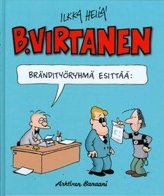 B. Virtanen - Brändityöryhmä esittää