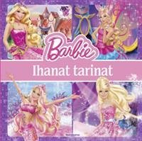 Barbie - Ihanat tarinat