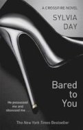 Bared to You: A Crossfire Novel 1