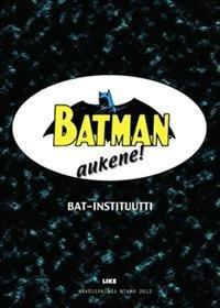 Batman aukene! (näköispainos)