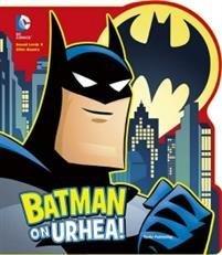 Batman on urhea!