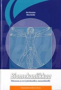 Biomekaniikkaa liikunnan ja terveydenhuollon ammattilaisille
