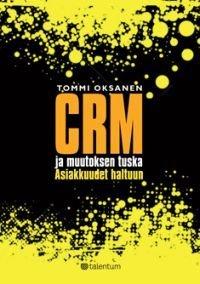 CRM ja muutoksen tuska