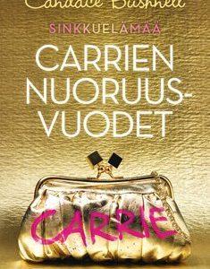 Carrien nuoruusvuodet (Sinkkuelämää)