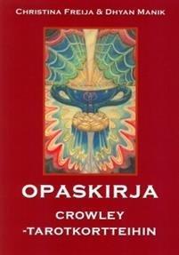 Crowleyn Tarot-pakkaus 2 (kortit + opaskirja)