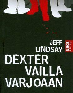 Dexter vailla varjoaan