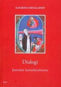 Dialogi Jumalan kaitselmuksesta