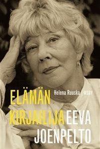 Eeva Joenpelto - Elämän kirjailija