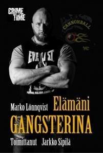 Elämäni gangsterina