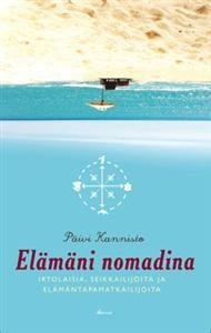 Elämäni nomadina - Irtolaisia