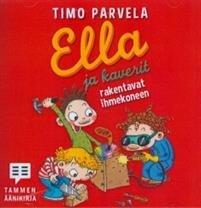 Ella ja kaverit rakentavat ihmekoneen (cd)