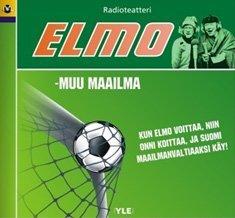 Elmo - Muu maailma (kuunnelma-cd)