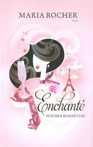 Enchante - Hauska rakastua!