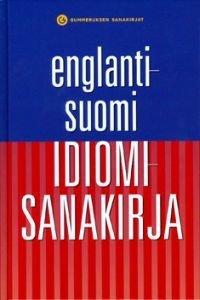 Englanti-suomi idiomisanakirja