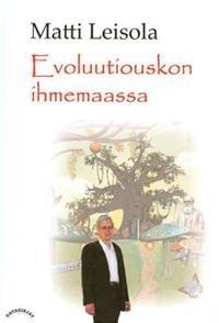Evoluutiouskon ihmemaassa