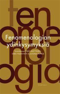 Fenomenologian ydinkysymyksiä