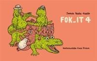Fok It 4