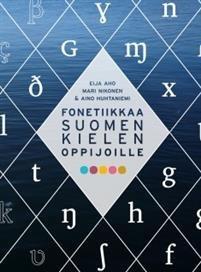 Fonetiikkaa suomen kielen oppijoille