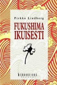 Fukushima ikuisesti