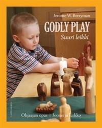 Godly Play - Suuri leikki
