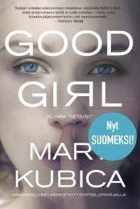 Good Girl - Kunpa tietäisit
