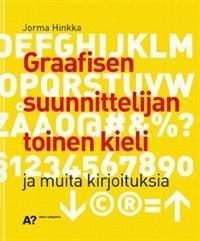 Graafisen suunnittelijan toinen kieli ja muita kirjoituksia
