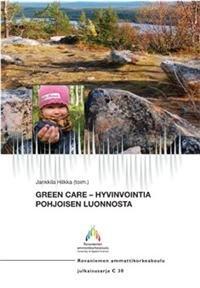Green Care - hyvinvointia pohjoisen luonnosta