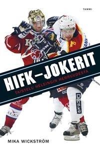 HIFK-Jokerit: Taistelu Helsingin herruudesta