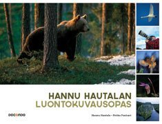 Hannu Hautalan luontokuvausopas