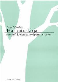 Harjoituskirja suomen kielen jatko-opetusta varten