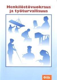 Henkilöstövuokraus ja työturvallisuus