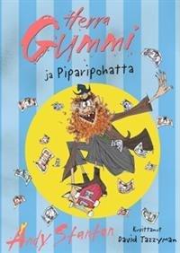Herra Gummi ja Piparipohatta